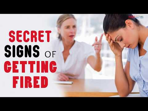 Secret Signs of Getting Fired