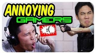 Annoying Gamers!