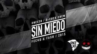 Fecko & Fash - Sin Miedo