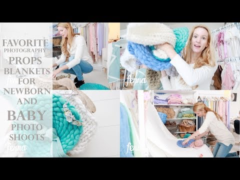 Favorite Photography Props - Blankets for Newborn and Sitter Photoshoot