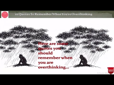 10 Quotes To Remember When You're Overthinking
