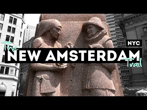 New Amsterdam Trail: History of New York City