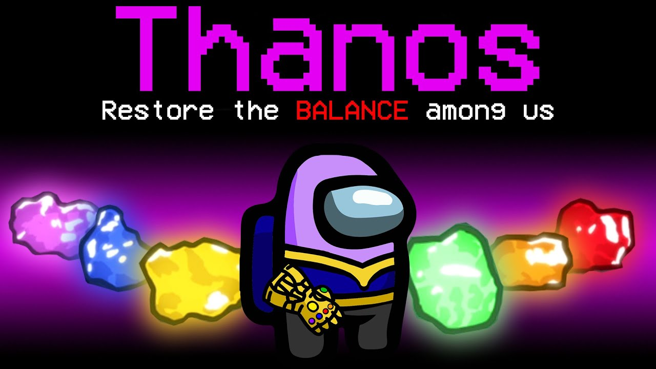 Among Us With NEW THANOS ROLE.. (broken)