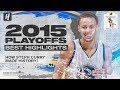 Stephen Curry HISTORICAL 2015 NBA Playoffs amp The Finals BEST Highlights amp Moments