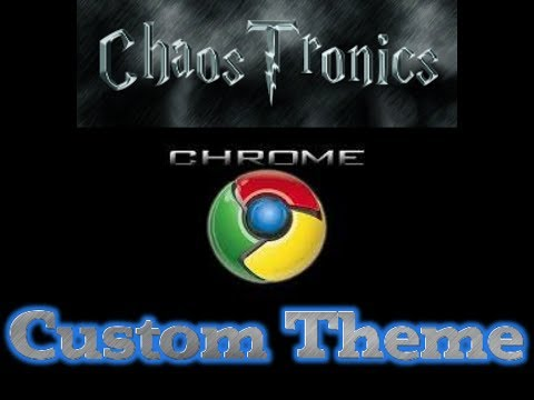 How to make a custom Google Chrome background/theme