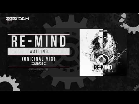Re Mind - Waiting [GBD235]