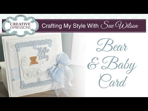 Cute Baby Boy Card | Crafting My Style with Sue Wilson
