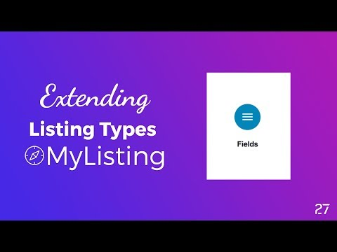 How to Extend Your MyListing Theme Listing Types