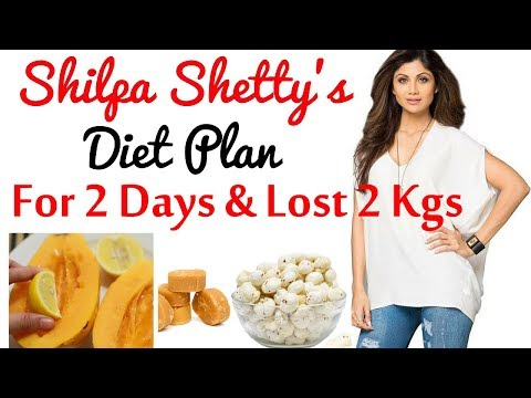 Shilpa Shetty: What I Eat in a Day | Shilpa Shetty Diet Plan for Weight Loss |  Quick Weight Loss
