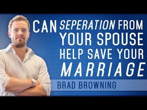 Can Separation From Your Spouse Help Save Your Marriage