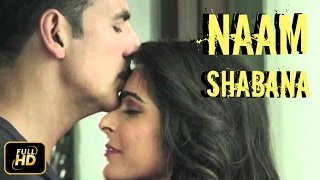 Naam Shabana Trailer ft Akshay Kumar And Taapsee Pannu Coming Soon