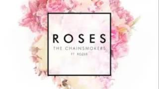 ROSES - THE CHAINSMOKERS (lyric)