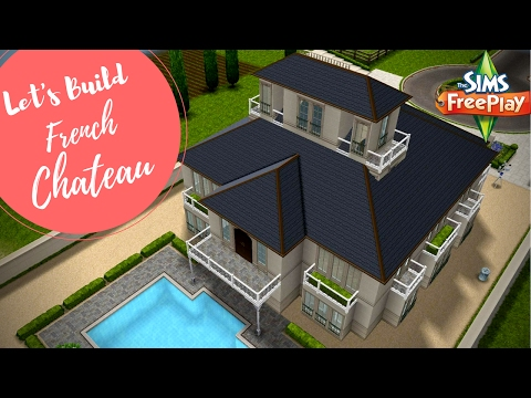 Let's Build French Chateau | Sims FreePlay