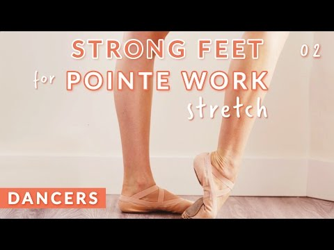 PRE-POINTE TRAINING FOR STRONG & FLEXIBLE FEET: RISES & DEMI POINTE STRETCH •  Kisarhi for Dancers
