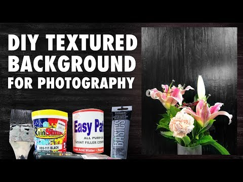DIY BACKDROPS FOR PHOTOGRAPHY (TEXTURED SURFACES)