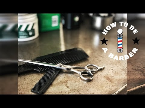 HOW TO BECOME/GET STARTED AS A BARBER