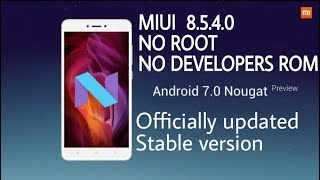 Redmi Note 4 Official Nougat 7.0 Update Stable Version Miui 8.5.4.0 No Root