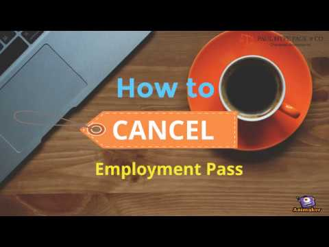 How to Cancel Employment Pass