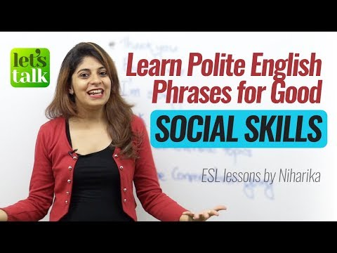 Polite English Phrases for good 'Social Skills' | Free English speaking lessons by Niharika
