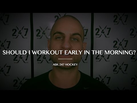 HOCKEY TIP: Working Out EARLY in the Morning