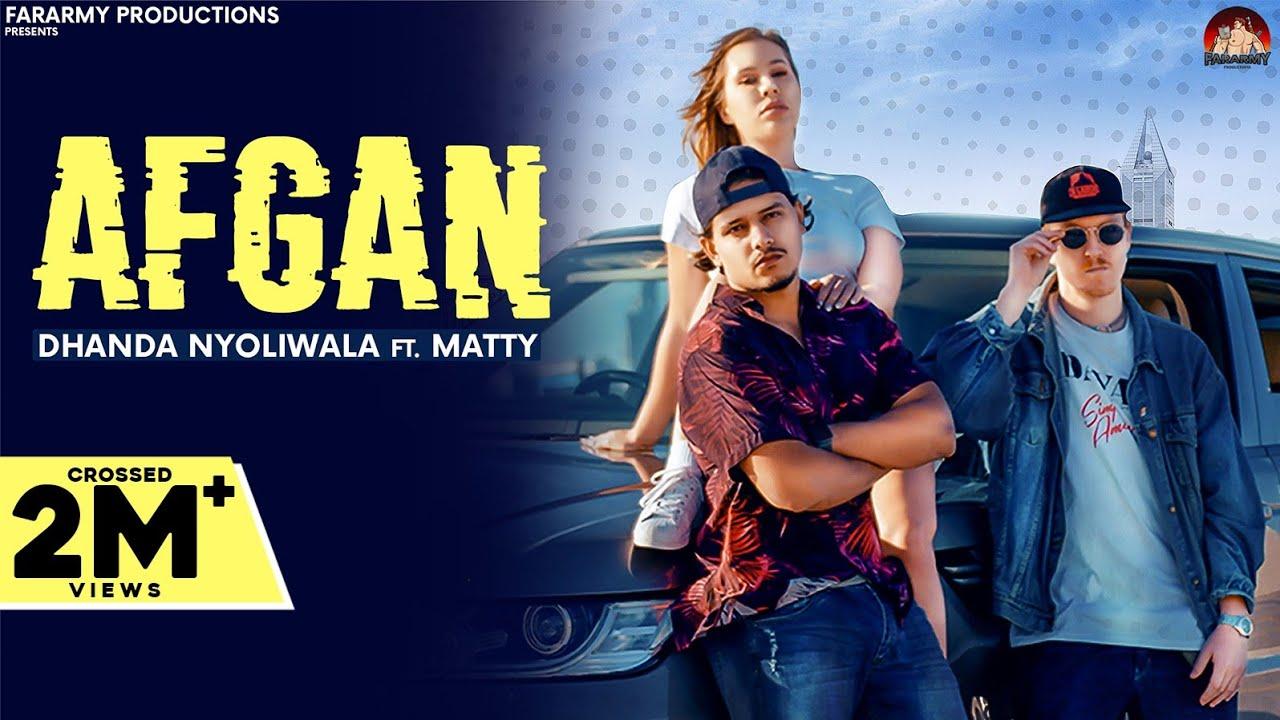 Download Afgan (Full Video)   Dhanda Nyoliwala Ft. Matty   New Haryanvi Songs Haryanavi 2021 MP3 Gratis