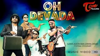 OH DEVADA | Official Music Video | by Sunny Austin, Ram, Chinna Swamy, Ft. Hyma Choudary