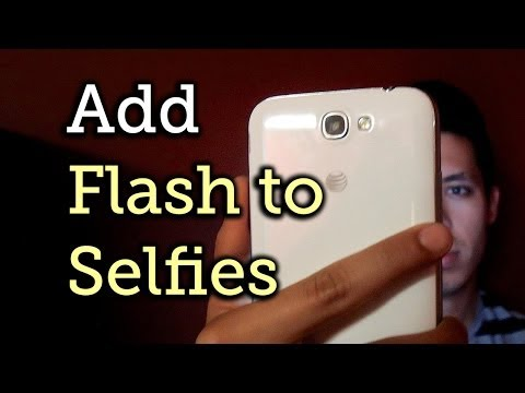 Take Detailed Selfies in the Dark Using a Flash for the Front-Facing Camera - Galaxy Note 2 [How-To]