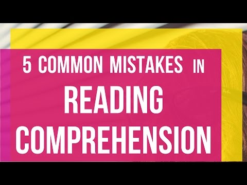 5 Mistakes to avoid in Reading Comprehension