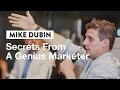 Secrets from a Genius Marketer   Mike Dubin, CEO of Dollar Shave Club