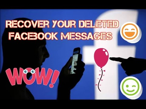 How to recover deleted Facebook messages 2017/2018