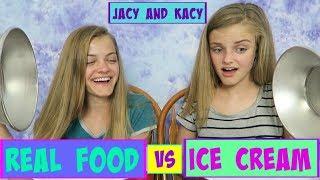 Real Food vs Ice Cream Challenge ~ Jacy and Kacy