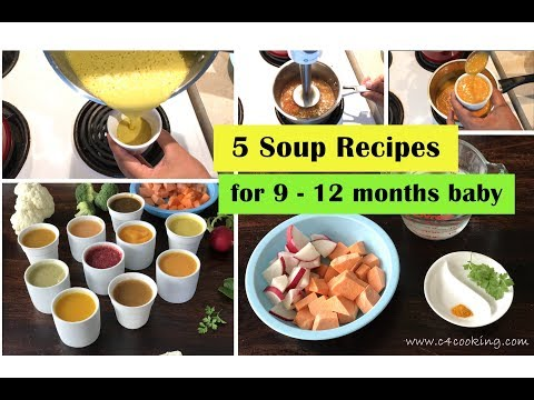 5 soup recipes for 9 - 12 months baby | immune boosting soups with mild-spices & herbs for baby