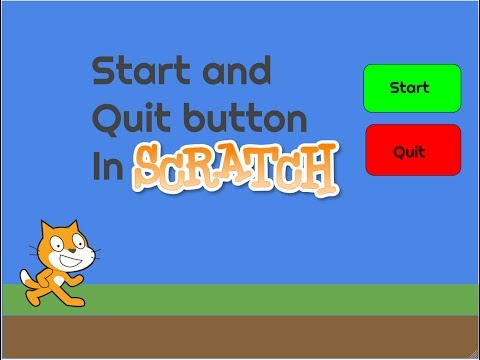 How to make a start and quit button in scratch