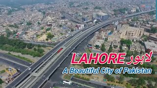 Lahore لاہور a Beautiful City of Pakistan