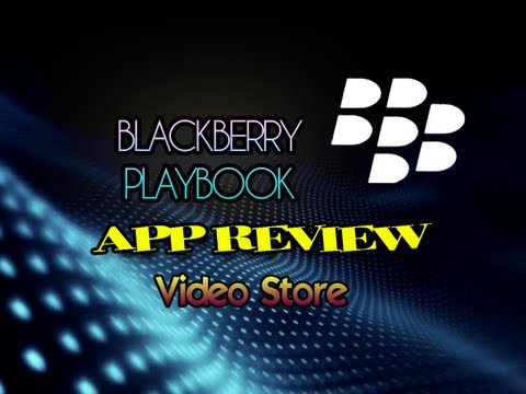 Blackberry Playbook: Video Store Review
