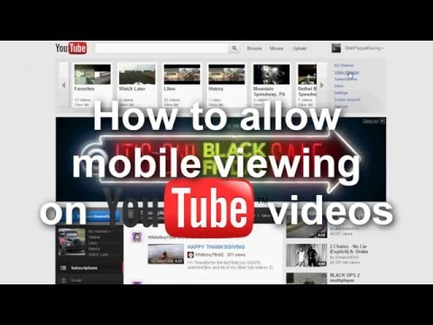 YouTube how-to's: Make YouTube Videos Viewable on Your Mobile Devices