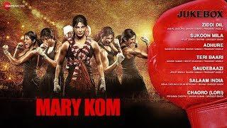 MARY KOM Audio Jukebox   Full Songs   Feat. Priyanka Chopra