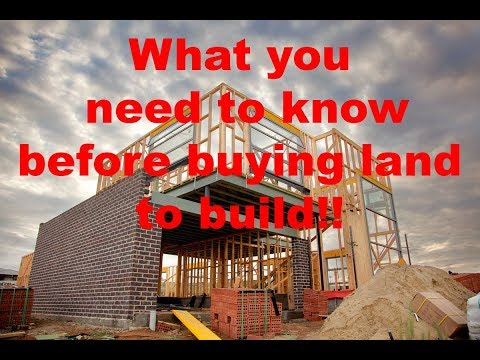 WHAT YOU NEED TO KNOW BEFORE BUYING LAND