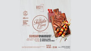 TequilaGang LIVE Presents RustyGrandCafe OutdoorBraaiSunday