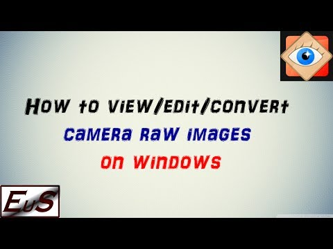 How To View Edit or Convert Camera Raw Images on Windows
