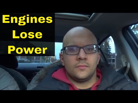 3 Reasons Why Engines Lose Power Over Time