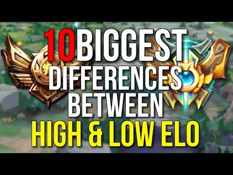 10 BIGGEST DIFFERENCES BETWEEN HIGH & LOW ELO PLAYERS – League of Legends