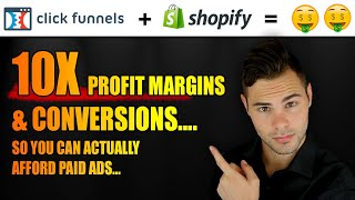 How To Use ClickFunnels With Shopify To EXPLODE Your E-com Sales (Dropshipping Strategy 2019)