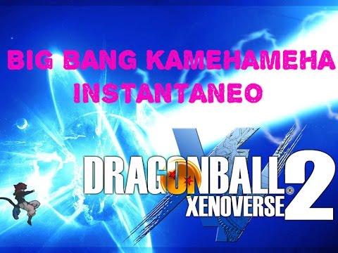 COMO HACER BIG BANG KAMEHAMEHA INSTANTANEO -DRAGON BALL XENOVERSE 2