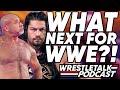 WWE SNUBS CM Punk What Should WWE Do About Roman Reigns WrestleTalk Podcast