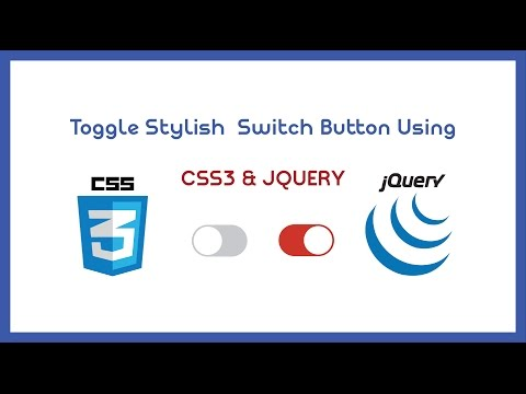 Stylish Toggle Switch Button Using Css3 and Jquery