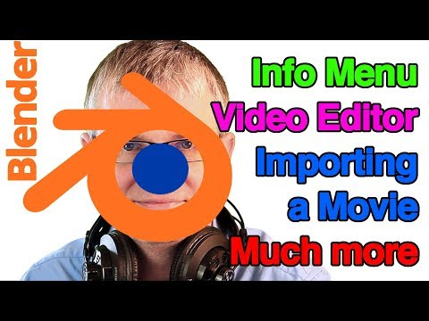 Blender - Video Editing View and Importing a Movie