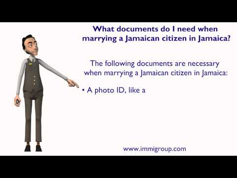 What documents do I need when marrying a Jamaican citizen in Jamaica?
