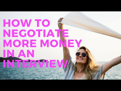Salary Negotiation: How to ask for more money in an interview