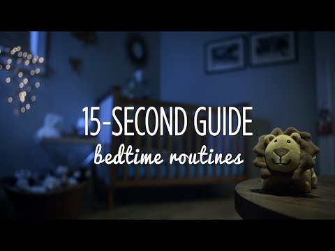 15 second guide to bedtime routines
